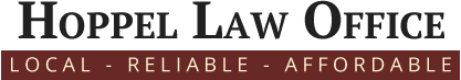 Hoppel Law Office | Local - Reliable - Affordable