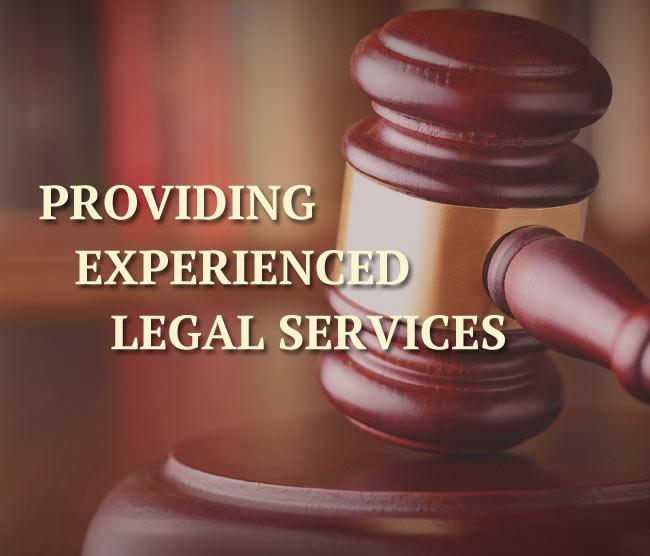 Providing Experienced Legal Services